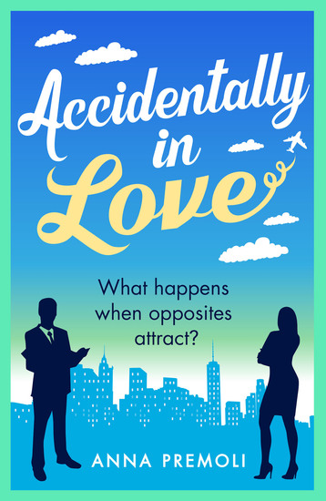 Accidentally in Love - A hilarious heart-warming Rom-Com - cover