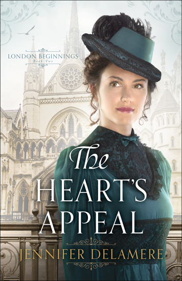 The Heart's Appeal (London Beginnings Book #2) - cover