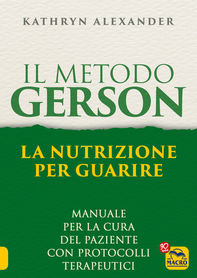 Il Metodo Gerson - La nutrizione per guarire - cover