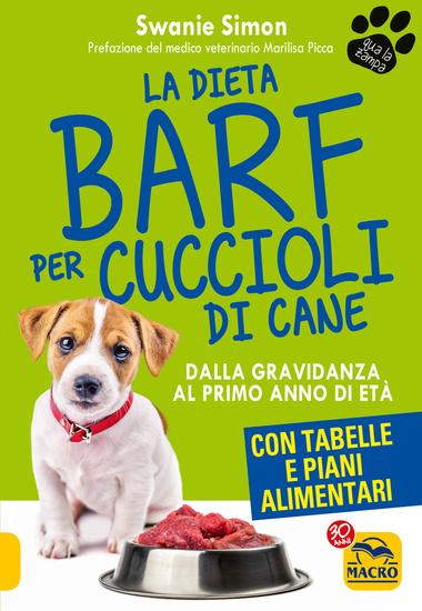 La Dieta Barf per Cuccioli di Cane - Dalla gravidanza al primo anno di età - cover