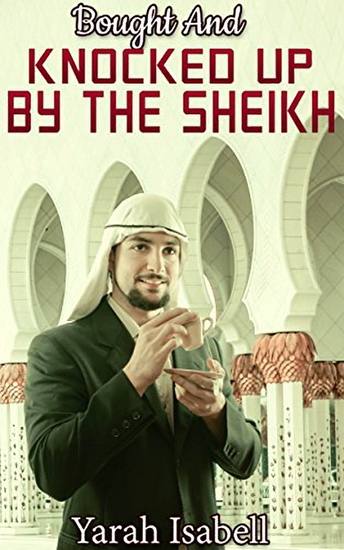 Bought And Knocked Up By The Sheikh - cover