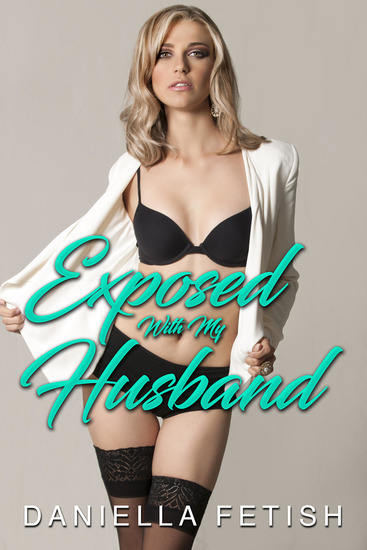 Exposed With My Husband - cover