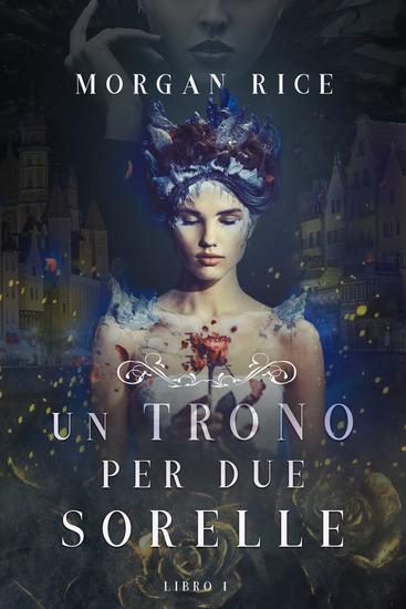 Un Trono per due Sorelle (Libro Uno) - cover