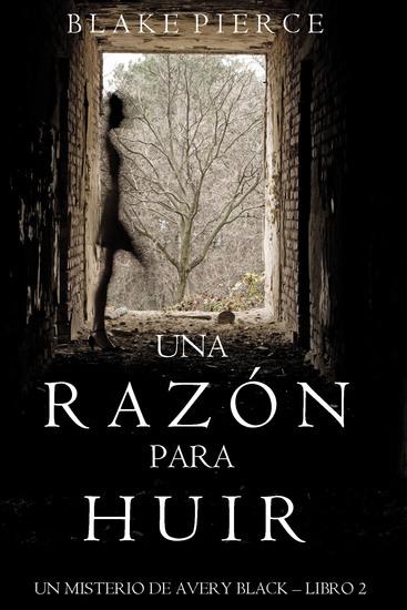 Una Razón para Huir (Un Misterio de Avery Black—Libro 2) - cover