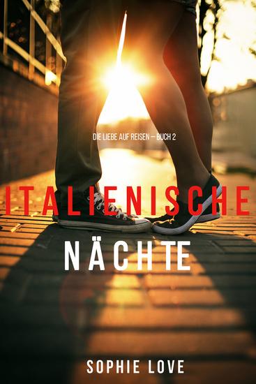 Italienische Nächte (Buch 2 der Serie Die Liebe Auf Reisen) - cover