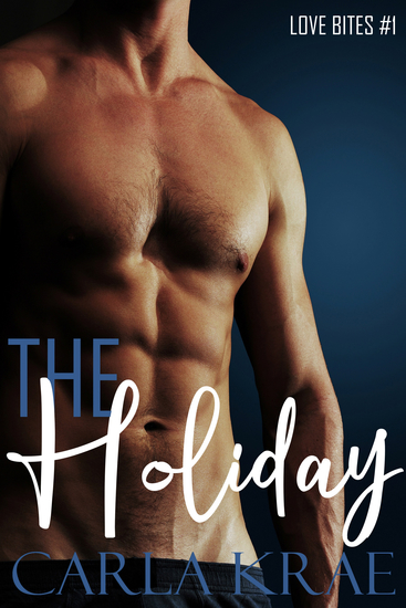 The Holiday (Love Bites #1) - cover