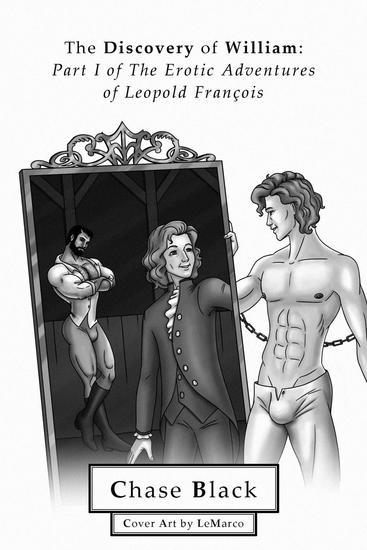 The Discovery of William - The Erotic Adventures of Leopold Francois #1 - cover