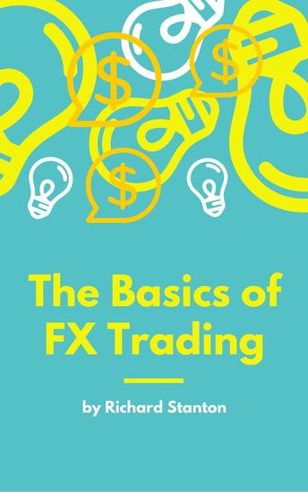 The Basics of FX Trading - cover