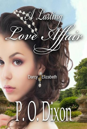 A Lasting Love Affair - A Darcy and Elizabeth Love Affair #1 - cover
