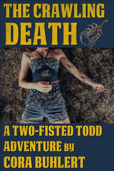 The Crawling Death - Two-Fisted Todd Adventures #1 - cover