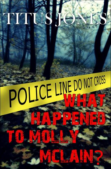 What Happened to Molly McLain? - cover