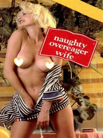 Naughty Overeager Wife (Vintage Erotic Novel) - cover