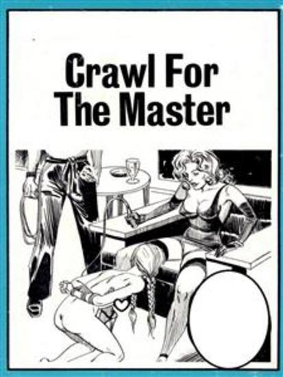 Crawl For The Master (Vintage Erotic Novel) - cover