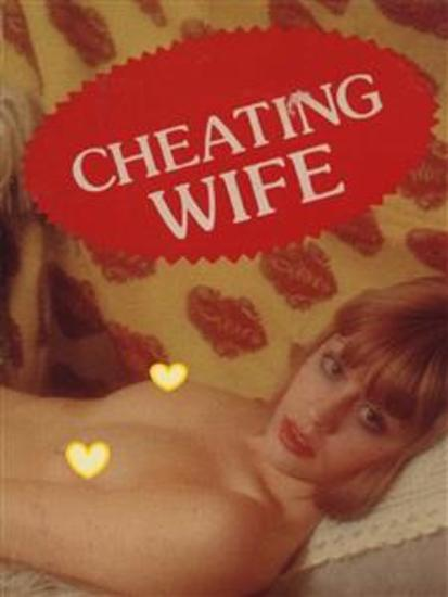 Cheating Wife (Vintage Erotic Novel) - cover