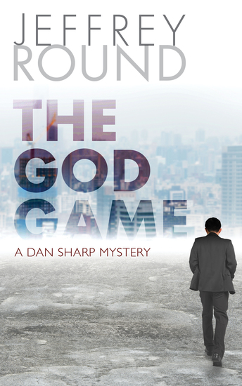 The God Game - A Dan Sharp Mystery - cover