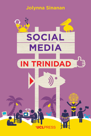 Social Media in Trinidad - Values and Visibility - cover