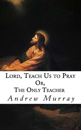 Lord Teach Us to Pray - cover