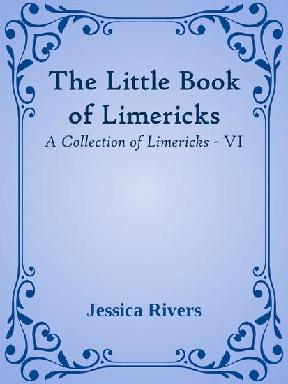 The Little Book of Limericks - A Collection of Limericks #6 - cover