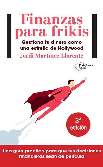 Finanzas para frikis - Gestiona tu dinero como una estrella de Hollywood - cover