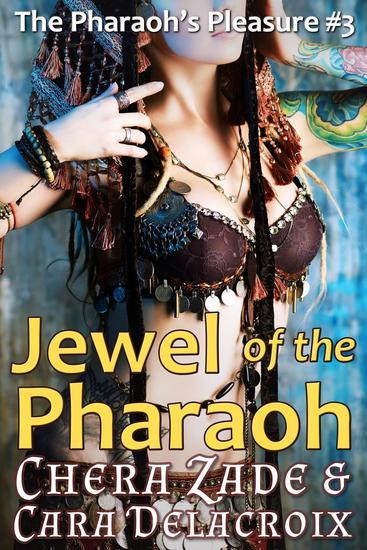 Jewel of the Pharaoh - The Pharaoh's Pleasure #3 - cover