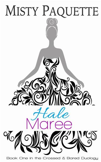Hale Maree - Crossed & Bared #1 - cover