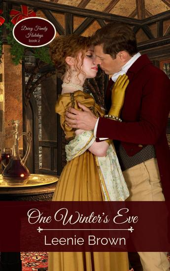 One Winter's Eve: A Pride and Prejudice Novella - Darcy Family Holidays #2 - cover