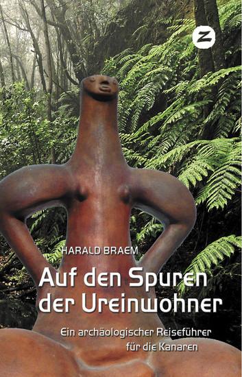 Auf den Spuren der Ureinwohner - Ein archäologischer Reiseführer für die Kanaren - cover