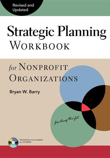 Strategic Planning Workbook for Nonprofit Organizations Revised and Updated - cover