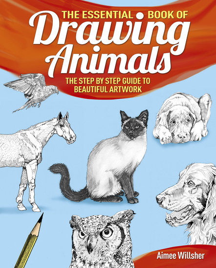 The Essential Book of Drawing Animals - cover