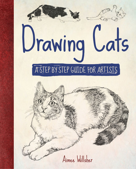 Drawing Cats - A Step-by-Step Guide for Artists - cover
