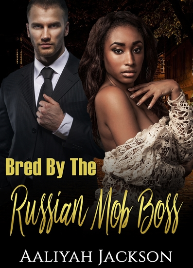 Bred By The Russian Mob Boss - cover