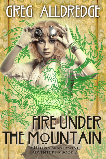Fire Under the Mountain - A Helena Brandywine Adventure - cover