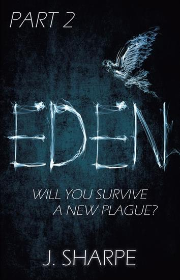Eden - Part 2 - The Eden series #2 - cover