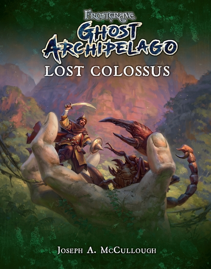 Frostgrave: Ghost Archipelago: Lost Colossus - cover