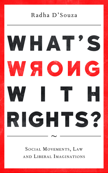 What's Wrong with Rights? - Social Movements Law and Liberal Imaginations - cover
