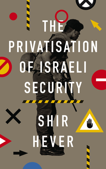 The Privatization of Israeli Security - cover
