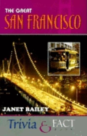 The Great San Francisco Trivia & Fact Book - cover