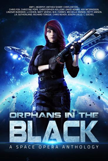 Orphans In the Black: A Space Opera Anthology - cover