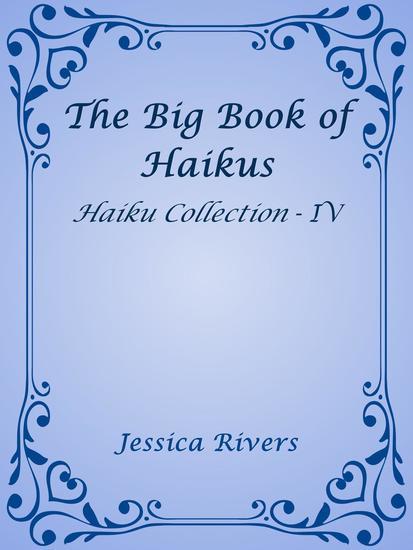 The Big Book of Haikus - Haiku Collection #4 - cover
