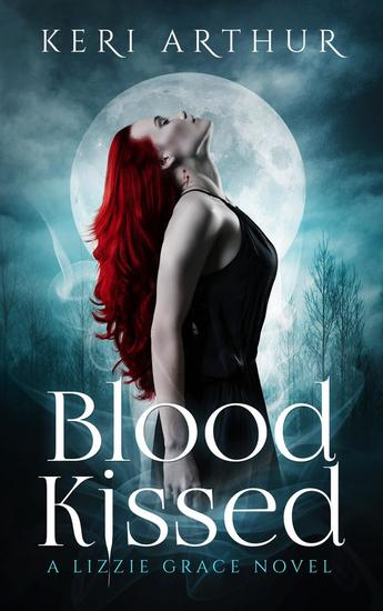 Blood Kissed - The Lizzie Grace Series #1 - cover