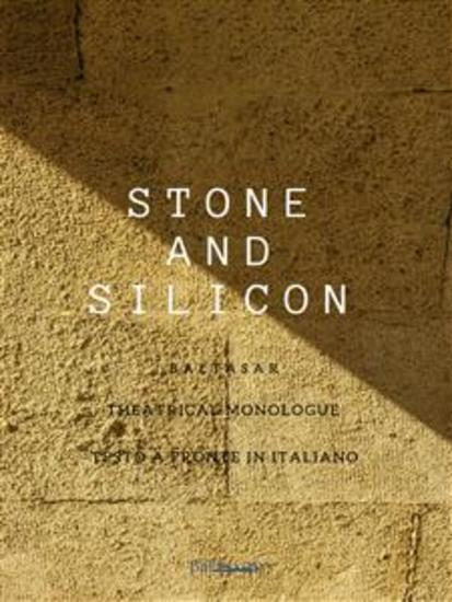 Stone and Silicon - Theatrical monologue - cover