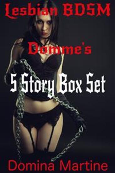 Lesbian BDSM Domme's - 5 Story Box Set - cover