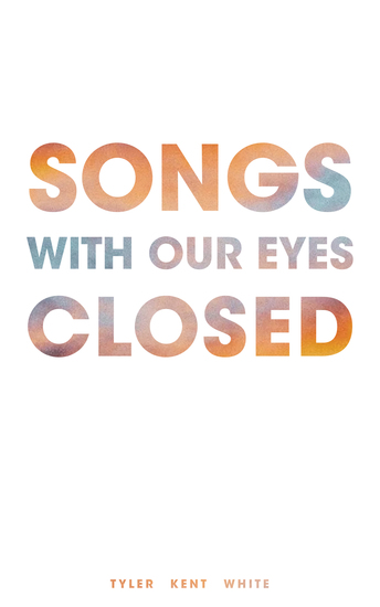 Songs with Our Eyes Closed - cover