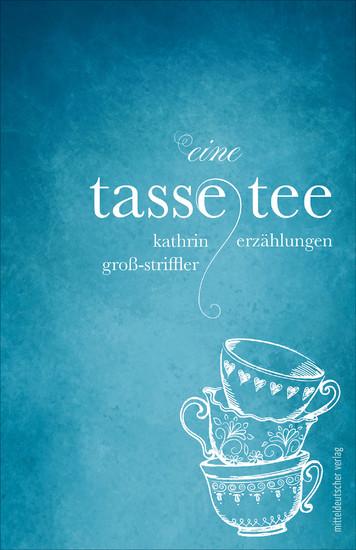 Eine Tasse Tee - cover