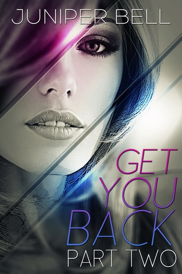 Get You Back - Part Two: Reunion - cover