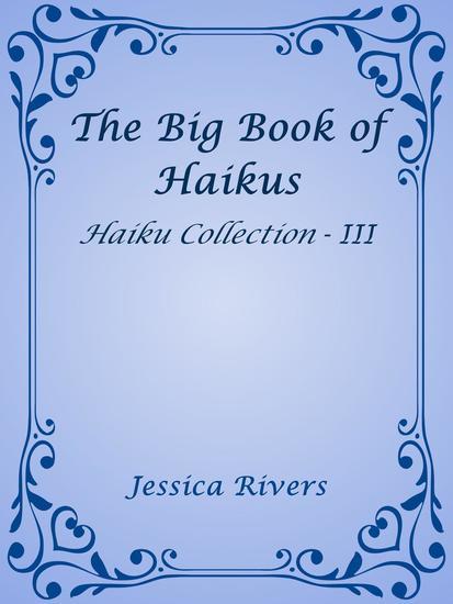 The Big Book of Haikus - Haiku Collection #3 - cover