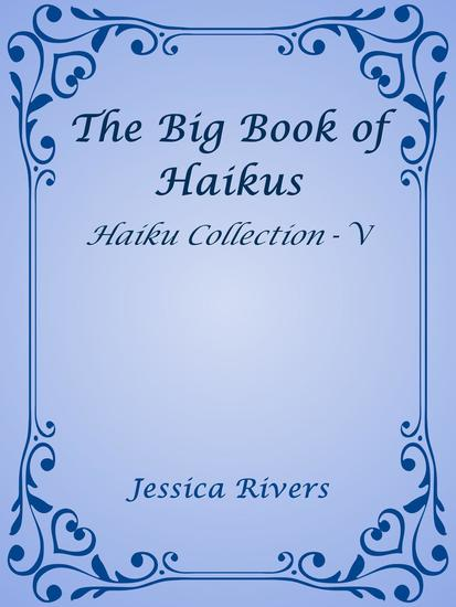 The Big Book of Haikus - Haiku Collection #5 - cover