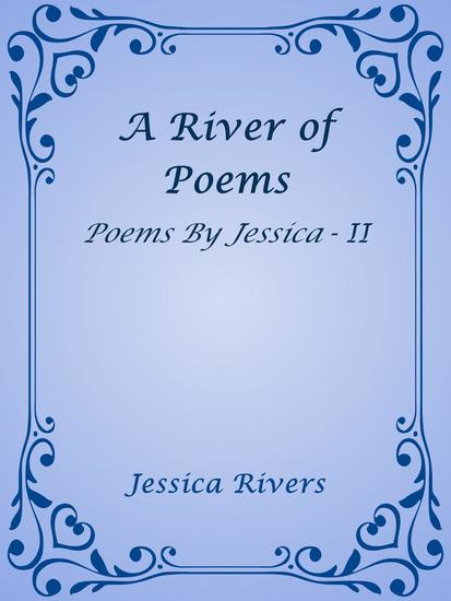 A River of Poems - Poems By Jessica #2 - cover