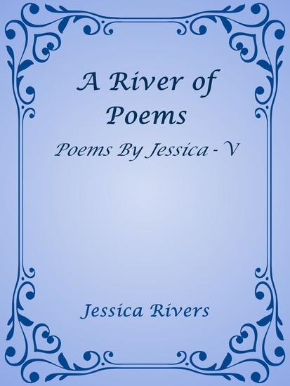 A River of Poems - Poems By Jessica #5 - cover