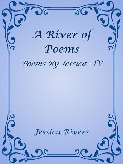 A River of Poems - Poems By Jessica #4 - cover